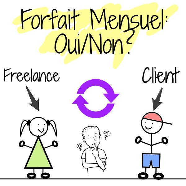 forfait mensuel freelance